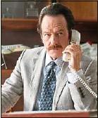 ??  ?? Bryan Cranston (« Breaking Bad ») interprète la taupe Robert Mazur.