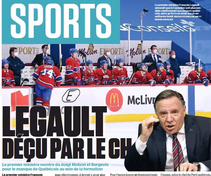 ?? MARTIN CHEVALIER PHOTOS STEVENS LEBLANC ET ?? Le premier ministre François Legault aimerait que le Canadien soit plus sensible relativement aux joueurs québécois, alors qu'il n'y en avait aucun en uniforme lundi.