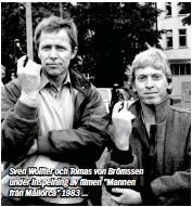 """??  ?? Sven Wollter och Tomas von Brömssen under inspelning av filmen """"Mannen från Mallorca"""" 1983 …"""