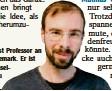 ?? Foto: dpa ?? Mathias Clasen ist Professor an einer Uni in Dänemark. Er ist Spezialist für Grusel bücher.