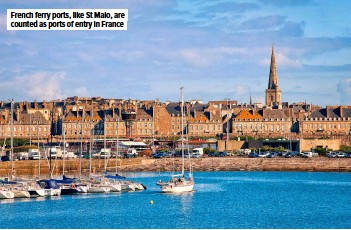 ??  ?? French ferry ports, like St Malo, are counted as ports of entry in France