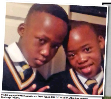 ??  ?? The two younger brothers, Alwaba and Onele Zuzani. Siyabonga Totwana. RIGHT: The eldest of the three brothers,