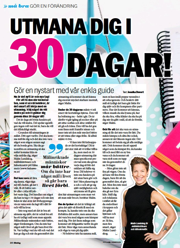 ??  ?? Malin Lundskog är målbildstränare och hälsokreatör.