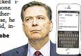 "??  ?? FBI Director James Comey pushed for probe ""under law"" in demanding Apple unlock iPhone used by San Bernardino killer."
