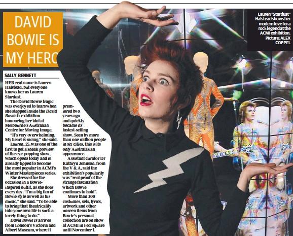 "??  ?? Lauren ""Stardust"" Halstead shows her modern love for a rock legend at the ACMI exhibition. Picture: ALEX COPPEL"
