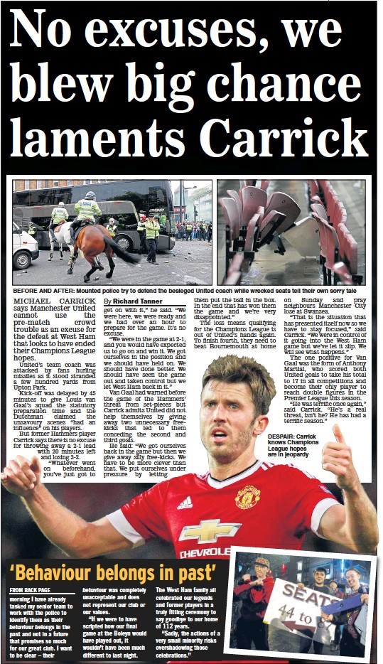 ?? Main picture: JASON CAIRNDUFF ?? BEFORE AND AFTER: Mounted police try to defend the besieged United coach while wrecked seats tell their own sorry tale DESPAIR: Carrick knows Champions League hopes are in jeopardy