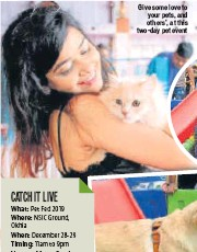 ??  ?? Give some love to your pets, and others', at this two-day pet event