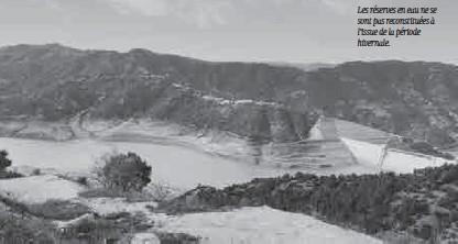 ??  ?? Les réserves en eau ne se sont pas reconstituées à l'issue de la période hivernale.