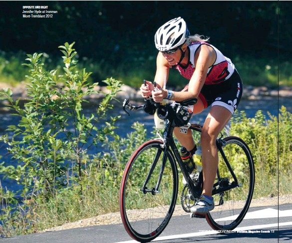 ??  ?? OPPOSITE AND RIGHT Jennifer Hyde at Ironman Mont-Tremblant 2012