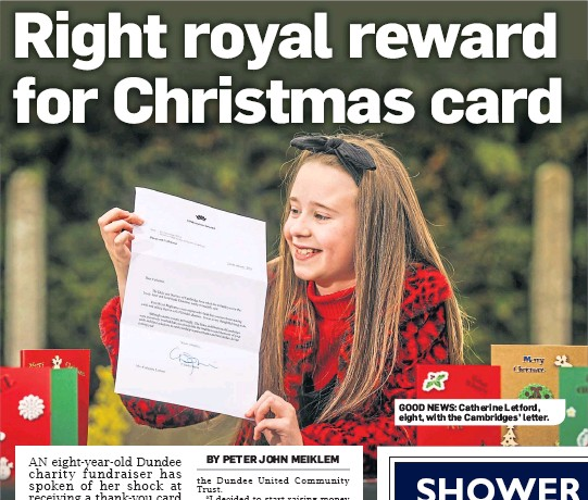 ??  ?? GOOD NEWS: Catherine Letford, eight, with the Cambridges' letter.