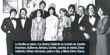 ??  ?? La familia en pleno. Los Santos Calderón en la boda de Juanita: Francisco, Guillermo, Adriana, Camilo, Juanita; la mamá, Elena Calderón; Rafael, Hernando, padre e hijo; y María Elvira Charry.