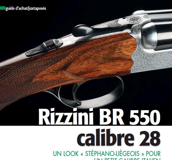 4463ec07b39 PressReader - Connaissance de la Chasse  2015-08-01 - Rizzini BR 550 ...