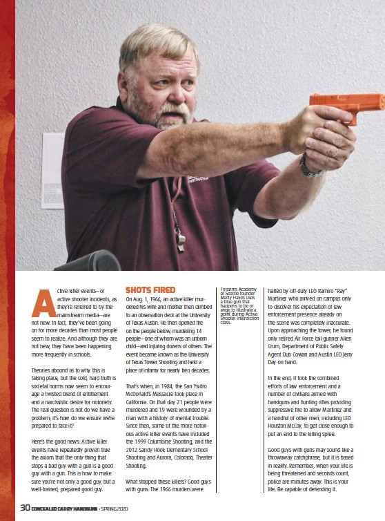 ??  ?? Firearms Academy of Seattle founder Marty Hayes uses a blue gun that happens to be orange to illustrate a point during Active Shooter Interdiction class.