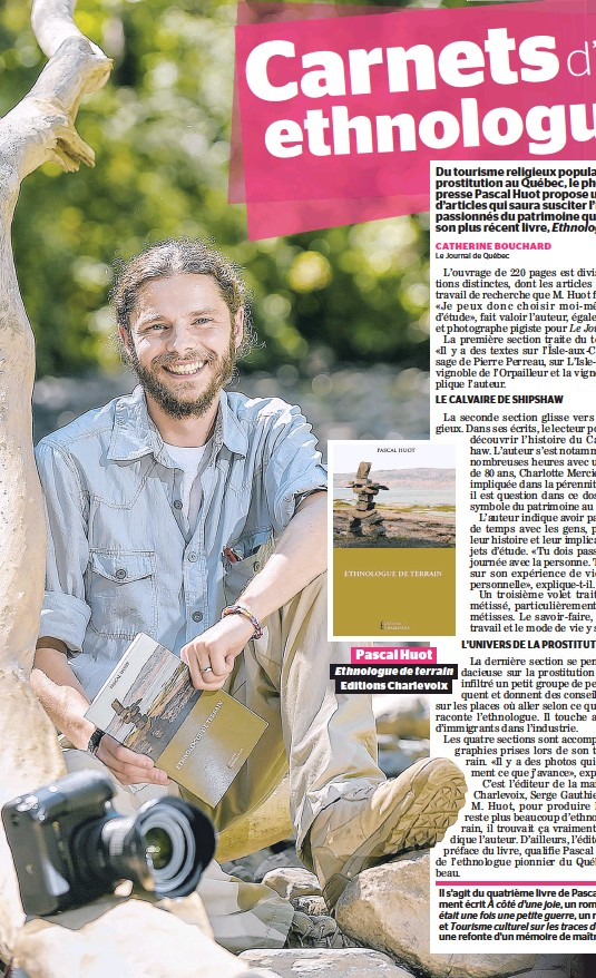 ??  ?? Pascal Huot Ethnologue de terrain Editions Charlevoix
