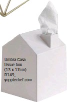 ??  ?? Umbra Casa tissue box (13 x 17cm) R149, yuppiechef.com