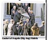 "?? Casket of Angela (Big Ang) Raiola (below) glitters as brassy ""Mob Wife"" is taken from Brooklyn church Monday. ??"