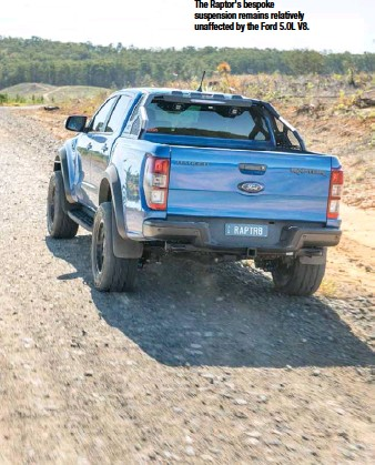 ??  ?? MADE TO ORDER The Raptor's bespoke suspension remains relatively unaffected by the Ford 5.OL V8.