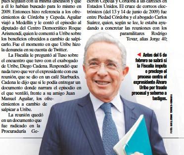 ??  ?? Antes del 6 de febrero se sabrá si la Fiscalía imputa o precluye el proceso contra el expresidente Álvaro Uribe por fraude procesal y soborno a testigos.