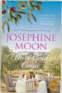 ??  ?? The writer of the winning letter receives $100. The other letter wins a copy of Three Gold Coins by Josephine Moon (Allen & Unwin, RRP $32.99), a delicious and complex celebration of family, food, adversity, hope and love. Can Lara Foxleigh help heal...