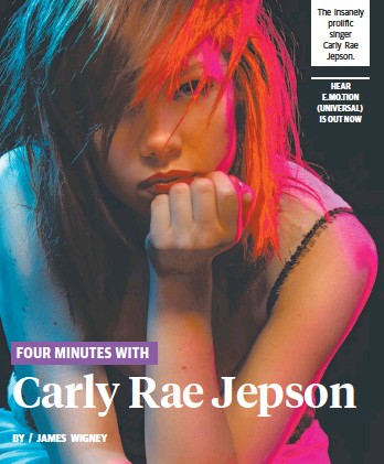 ??  ?? HEAR E.MO.TION (UNIVERSAL) IS OUT NOW The insanely prolific singer Carly Rae Jepson.