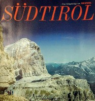 ?? La copertina ?? L'inserto di «Der Spiegel» dedicato all'Alto Adige mostrava in prima pagina la bellunese Tofana di Rozes