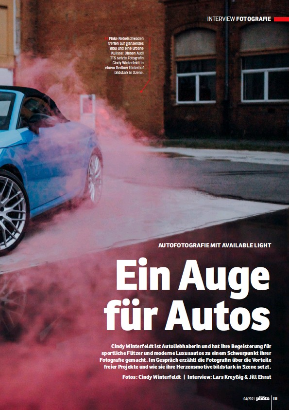 ?? Fotos: Cindy Winterfeldt   Interview: Lars Kreyßig & Jill Ehrat ?? >> Pinke Nebelschwaden treffen auf glänzendes Blau und eine urbane Kulisse: Diesen Audi TTS setzte Fotografin Cindy Winterfeldt in einem Berliner Hinterhof bildstark in Szene.
