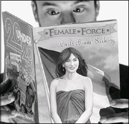 ?? PAUL J. RICHARDS/AFP/Getty Images ?? A man reads Female Force, a cartoon book with a brief history of French first lady Carli Bruni-Sarkozy on Friday in Washington, D.C. She has just made her entry in the world of the database as a super-hero in a 32-page comic.