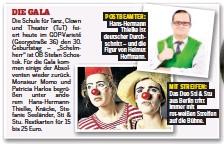 ??  ?? POSTBEAMTER: Hans-Hermann Thielke ist deutscher Durchschnitt – und die Figur von Helmut Hoffmann. MIT STREIFEN: Das Duo Sti & Stu aus Berlin tritt immer mit rot-weißen Streifen auf die Bühne.