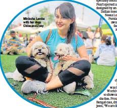 ??  ?? Minissha Lamba with her dogs Chloe and Zoey