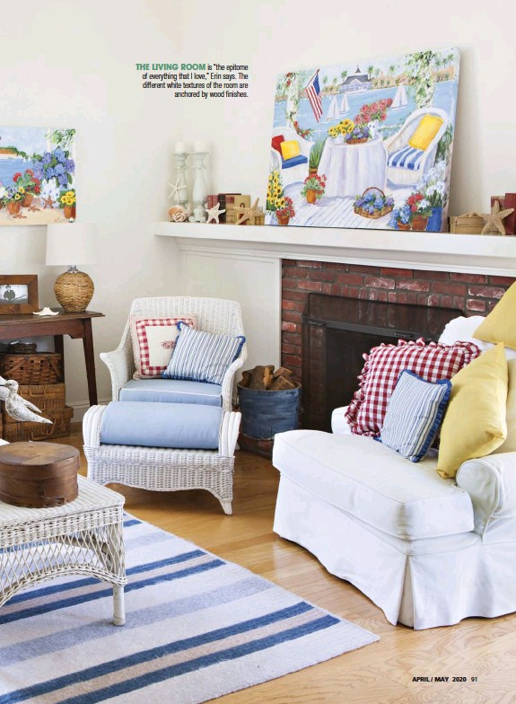 """??  ?? THE LIVING ROOM is """"the epitome of everything that I love,"""" Erin says. The different white textures of the room are anchored by wood finishes."""