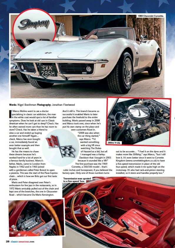 ??  ?? Transmission was uprated to a five-speed 'box. 350cu in V8. 1969 Chevrolet Corvette.