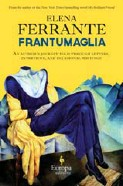 ??  ?? Frantumaglia explores why the writer has insisted on anonymity for years.