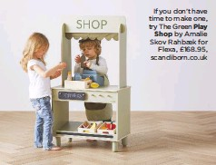 ??  ?? If you don't have time to make one, try The Green Play Shop by Amalie Skov Rahbaek for Flexa, £168.95, scandiborn.co.uk