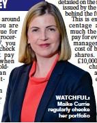 ??  ?? WATCHFUL: Maike Currie regularly checks her portfolio