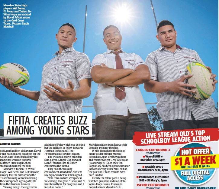 ?? Pic­ture: Sarah Mar­shall ?? Mars­den State High play­ers Will Semu, EJ Finau and Taelon TeWhiu-Hopa are ex­cited by David Fi­fita's move to the Gold Coast Titans.