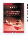 ??  ?? La leadership femminile Paola Binetti Edizioni Magi, 2020 240 páginas, 17 €