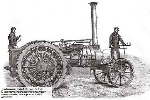 ??  ?? Un poco de todo… El locomóvil era una locomotora a vapor susceptible de circular por caminos y carreteras.