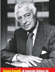 ??  ?? Gianni Agnelli, el magnate italiano de la Fiat, hacía orgías en el burdel y luego llevaba a los participantes a misa.