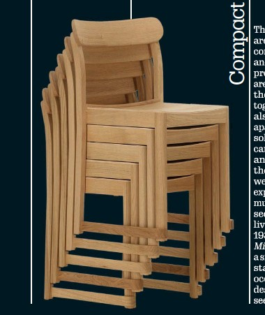 ??  ?? Compact, lightweight and stackable, Atelier Chair is a universal wooden chair, commissioned by Nationalmuseum in Stockholm. The chair, which evokes an artist's atelier, is designed by Stockholm-based studio TAF Studio in 2018 and produced by Artek