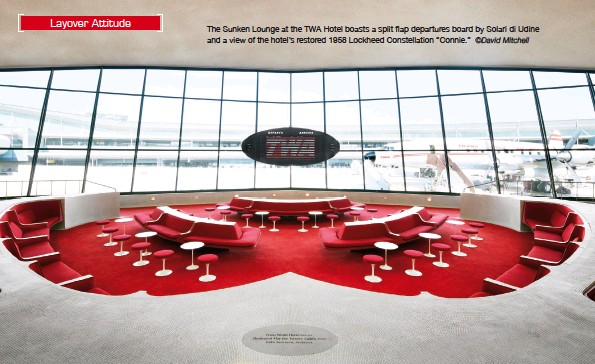 """?? ©David Mitchell ?? The Sunken Lounge at the TWA Hotel boasts a split flap departures board by Solari di Udine and a view of the hotel's restored 1958 Lockheed constellation """"connie."""""""