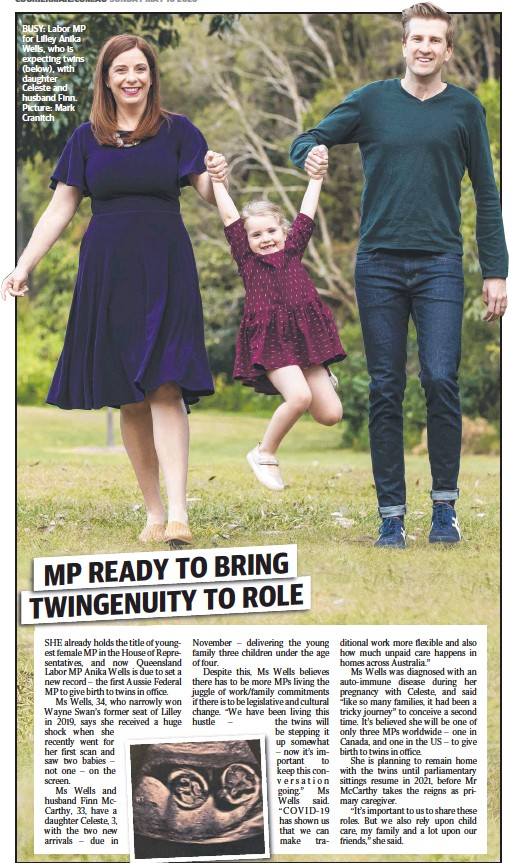 ??  ?? BUSY: Labor MP for Lilley Anika Wells, who is expecting twins (below), with daughter Celeste and husband Finn. Picture: Mark Cranitch