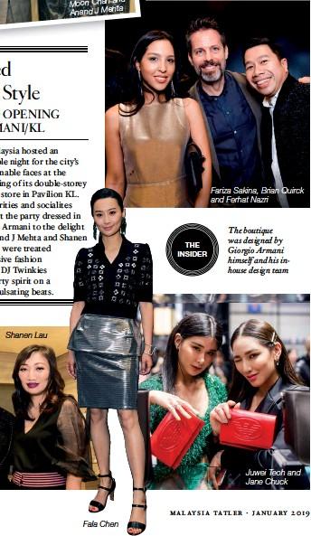 ??  ?? The boutique was designed by Giorgio Armani himself and his inhouse design team Fariza Sakina, Brian Quirck and Ferhat Nazri Juwei Teoh and Jane Chuck