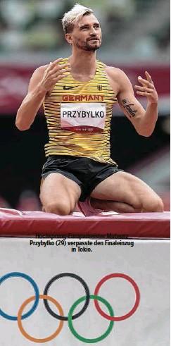 ??  ?? Hochsprung-Europameister Mateusz Przybylko (29) verpasste den Finaleinzug in Tokio.