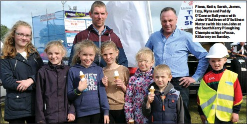 Fiona, Katie, Sarah, James, Izzy, Myra and Paddy O'Connor Ballymac with John O'Sullivan of O'Sullivan Motors with his son John at the South Kerry Ploughing ...
