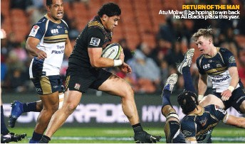 ??  ?? RETURN OF THE MAN Atu Moli will be hoping to win back his All Blacks place this year.