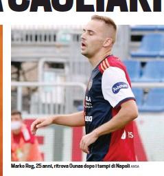 ?? ANSA ?? Marko Rog, 25 anni, ritrova Ounas dopo i tempi di Napoli