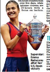 ??  ?? Superstar: Emma Raducanu after her U.S. Open victory