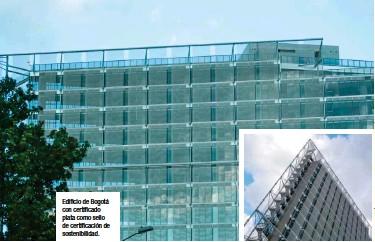 ??  ?? Edificio de Bogotá con certificado plata como sello de certificación de sostenibilidad.