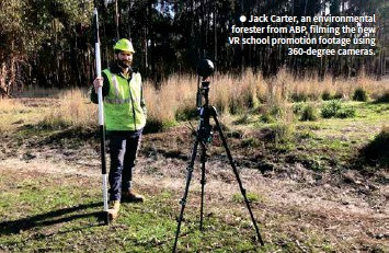 ??  ?? • Jack Carter, an environmental forester from ABP, filming the new VR school promotion footage using 360-degree cameras.