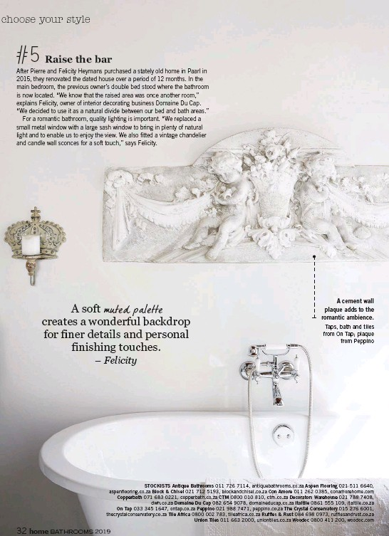 ??  ?? A cement wall plaque adds to the romantic ambience. Taps, bath and tiles from On Tap; plaque from Peppino